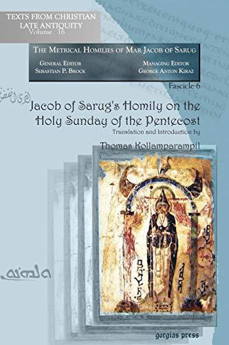 Jacob of Sarugs Homily on the Holy: Thomas Kollamparampil