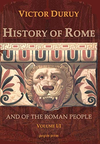 9781593339500: History of Rome and of the Roman People (Volume 1, Section 1)