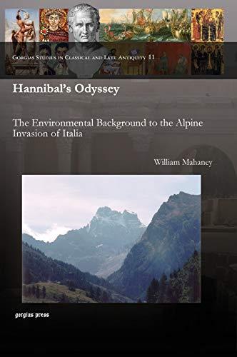 9781593339517: Hannibal's Odyssey: Environmental Background to the Alpine Invasion of Italia