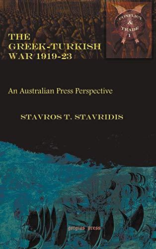 The Greek-Turkish War 1919-23: Stavros Stavridis