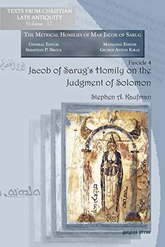 Jacob of Sarug's Homily on the Judgment: Stephen A. Kaufman