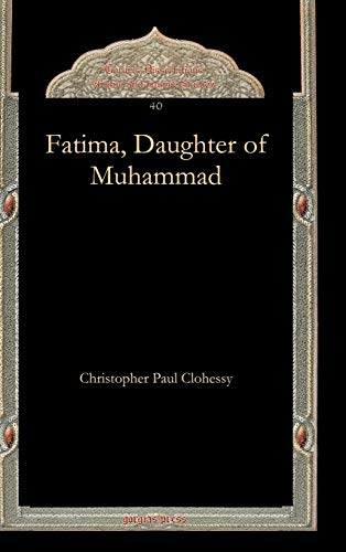 FATIMA, DAUGHTER OF MUHAMMAD: CHRISTOPHER CLOHESSY