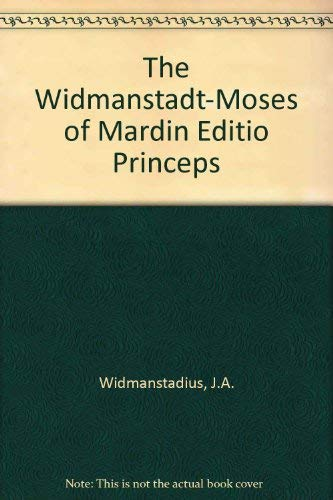 9781593339999: The Widmanstadt-Moses of Mardin Editio Princeps