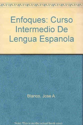 9781593341763: Enfoques: Curso Intermedio De Lengua Espanola