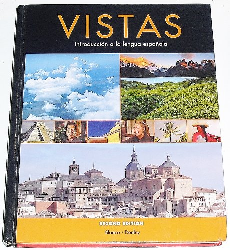 Vistas - Introduccion a la lengua espanola: Donley Blanco