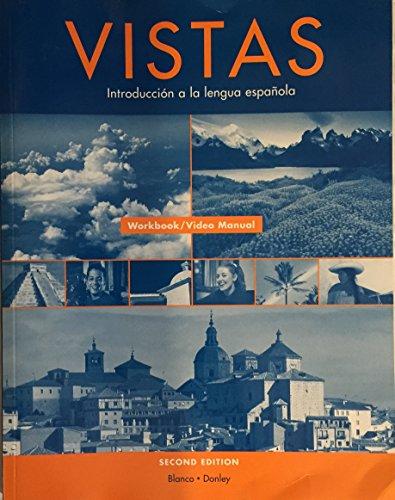 9781593343675: Vistas: Introduccion a la lengua espanola - Workbook/Video Manual
