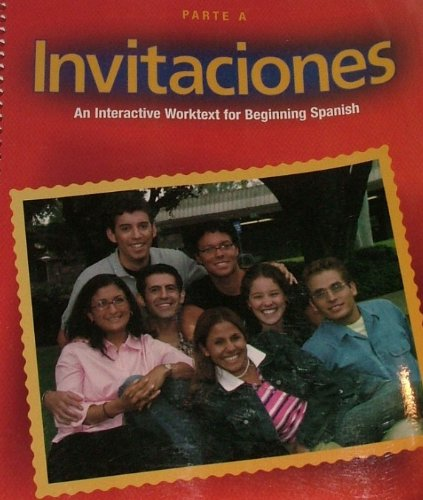Invitaciones: An Interactive Worktext for Beginning Spanish: Brandon Zaslow; Deana