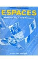 Espaces: Rendez-vous Avec Le Monde Francophone :