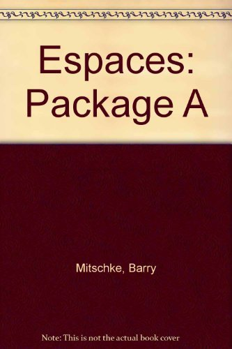 9781593348984: Espaces: Package A -Book, 3 CD's and Workbook (French Edition)
