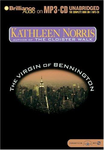 The Virgin of Bennington: Norris, Kathleen