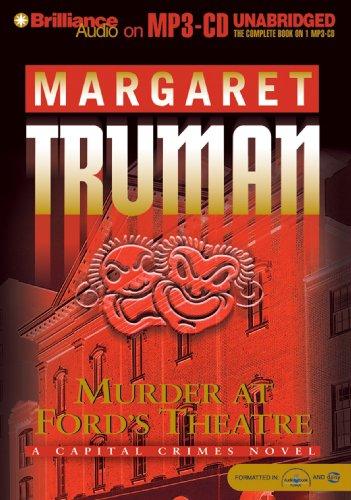 Murder at Ford's Theatre (Capital Crimes Series): Truman, Margaret