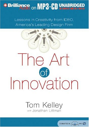9781593352189: The Art of Innovation: Lessons in Creativity from IDEO, America's Leading Design Firm