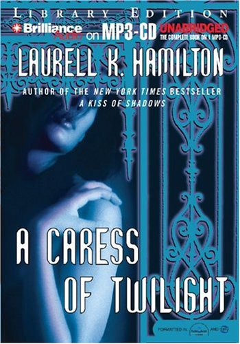 9781593355685: A Caress of Twilight (Meredith Gentry, Book 2)