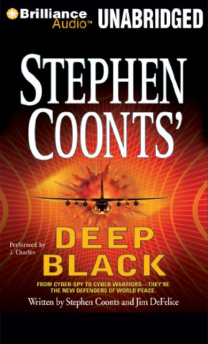 Deep Black (Deep Black Series): Coonts, Stephen, DeFelice, Jim