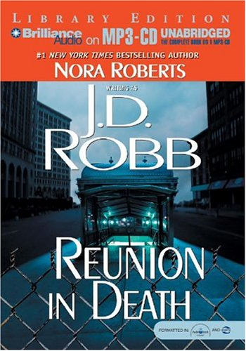 Reunion in Death (In Death #14): Robb, J. D.