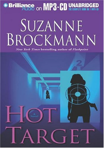 Hot Target (Troubleshooters, Book 8) (1593357427) by Suzanne Brockmann