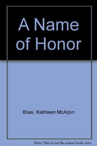 A Name of Honor: Kathleen McAlpin Blasi