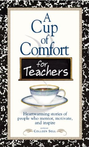9781593370084: Cup Of Comfort For Teachers