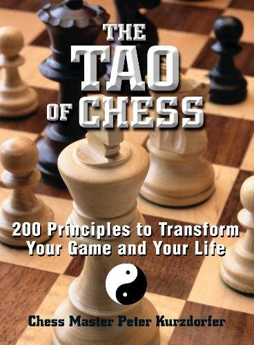 9781593370688: The Tao of Chess: 200 Principles to Transform Your Game and Your Life