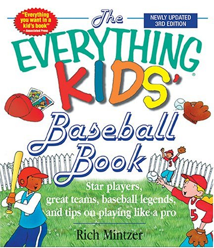 9781593370701: Kid's Everything Baseball 3rd Edition (Everything Kids')