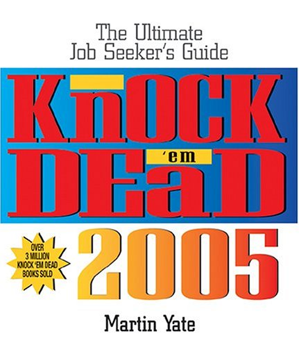 Knock 'Em Dead (2005) (9781593371067) by Martin Yate CPC