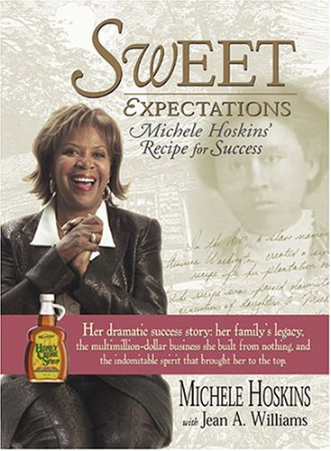 9781593372057: Sweet Expectations: Michele Hoskins' Recipe for Success