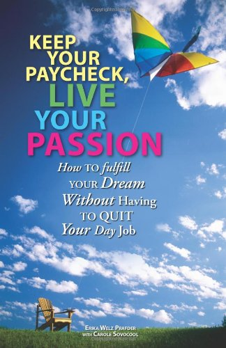 Keep Your Paycheck, Live Your Life (Knock'em: Erika Welz Prafder,