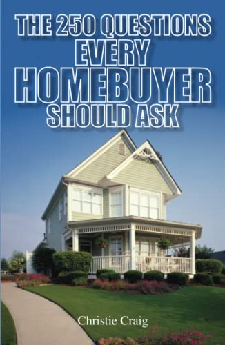 9781593372651: The 250 Questions Every Homebuyer Should Ask