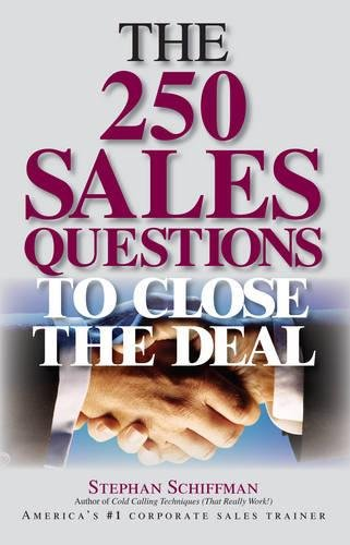 9781593372804: The 250 Sales Questions To Close The Deal