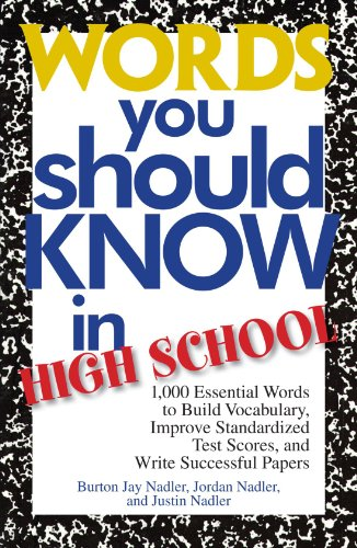 Words You Should Know In High School: 1000 Essential Words To Build Vocabulary, Improve ...