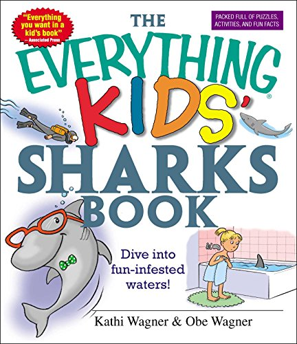 9781593373047: The Everything Kids' Sharks Book: Dive Into Fun-infested Waters!