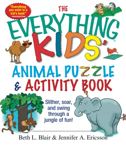 9781593373054: The Everything Kids' Animal Puzzles & Activity Book: Slither, Soar, And Swing Through A Jungle Of Fun!