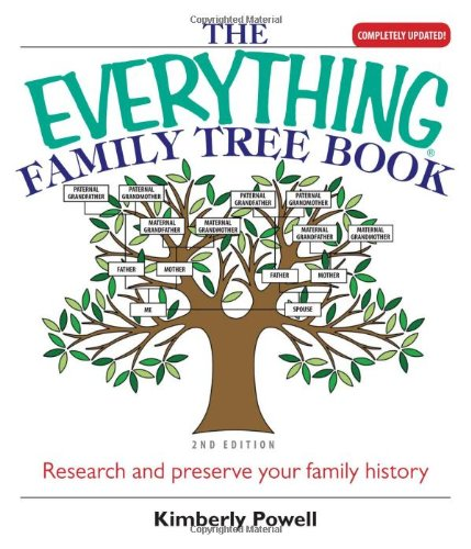9781593373955: Everything Family Tree Book: Research and Preserve Your Family History