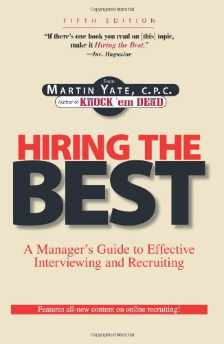 9781593374037: Hiring the Best: Manager's Guide to Effective Interviewing and Recruiting, Fifth Edition