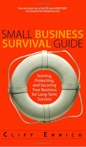 9781593374068: Small Business Survival Guide: Starting, Protecting, And Securing Your Business for Long-Term Success
