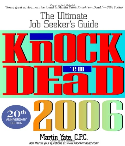Knock 'Em Dead 2006 (9781593374525) by Martin Yate CPC