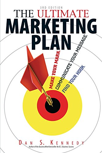 9781593374969: The Ultimate Marketing Plan: Find Your Hook. Communicate Your Message. Make Your Mark.