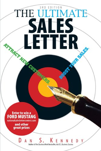 9781593374990: The Ultimate Sales Letter: Attract New Customers. Boost Your Sales: Attract New Customers, Get Face Time, Boost Your Sales