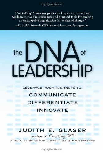 9781593375188: The DNA Of Leadership: Leverage Your Instincts To Communicate, Differentiate, Innovate