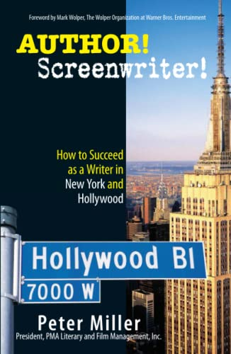 9781593375539: Author! Screenwriter!: How to Succeed as a Writer in New York and Hollywood