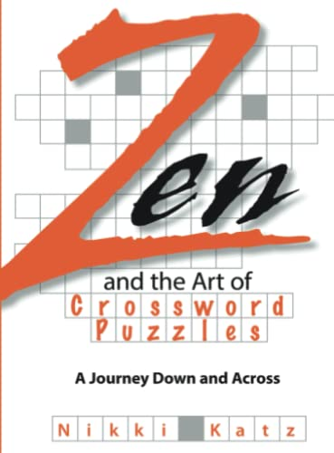 9781593375638: Zen And The Art Of Crossword Puzzles: A Journey Down And Across