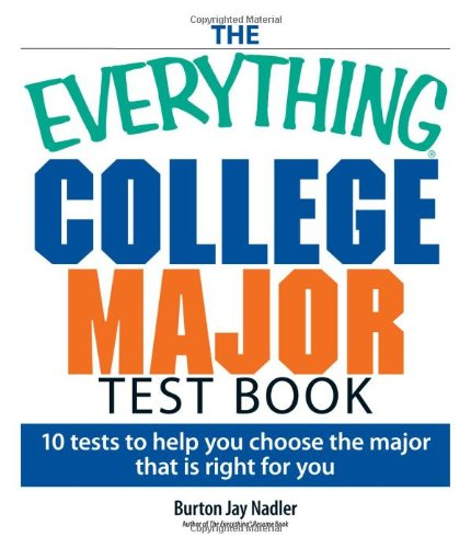 9781593375911: The Everything College Major Test Book: 10 Tests to Help You Choose the Major That Is Right for You