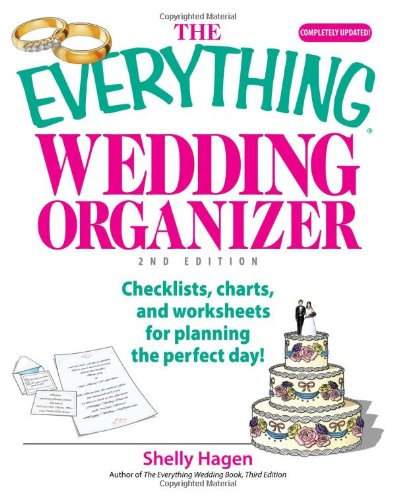 9781593376406: The Everything Wedding Organizer: Checklists, Charts, And Worksheets for Planning the Perfect Day!