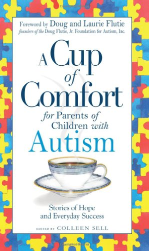A Cup of Comfort: For Parents of Children with Autism