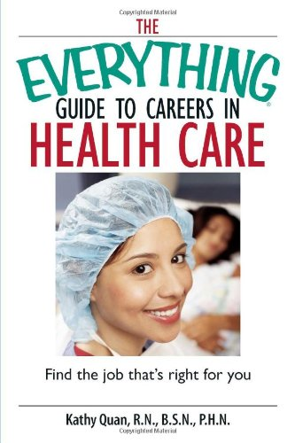 9781593377250: The Everything Guide To Careers In Health Care: Find the Job That's Right for You