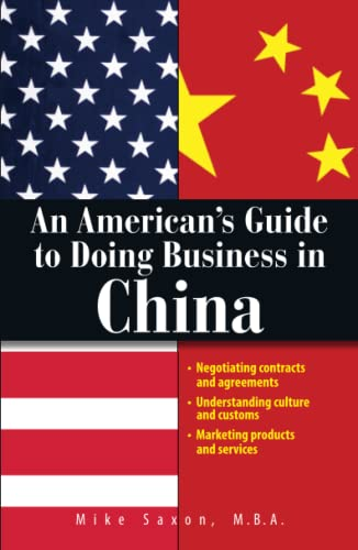 An American's Guide to Doing Business in: Mike Saxon