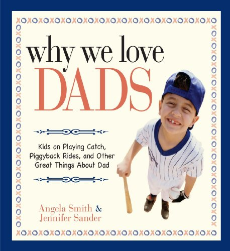 Why We Love Dads: Kids on Playing Catch,