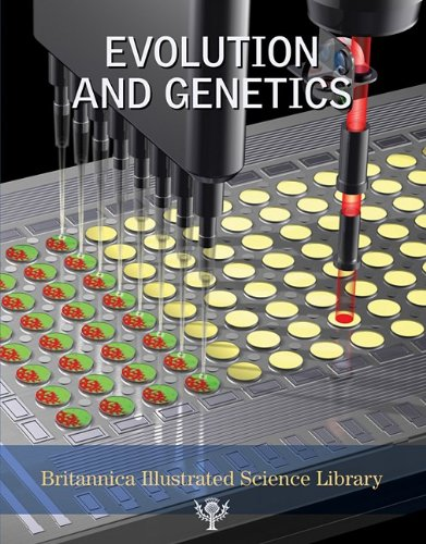9781593393885: Evolution and Genetics (Britannica Illustrated Science Library)