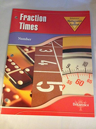 BRITANNICA MATHEMATICS IN CONTEXT FRACTION TIMES NUMBER