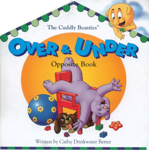 The Cuddly Beasties Up & Down Opposite: Cathy Drinkwater Better